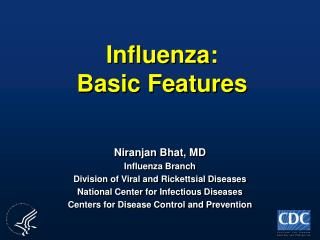 Influenza: Basic Features