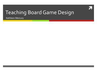 Teaching Board Game Design