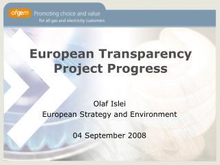 European Transparency Project Progress