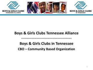 Boys  & Girls Clubs Tennessee Alliance -----------------------------------------------------