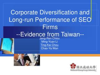 Corporate Diversification and Long-run Performance of SEO Firms --Evidence from Taiwan--
