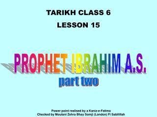 TARIKH CLASS 6 LE SSON 15