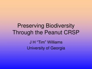 Preserving Biodiversity Through the Peanut CRSP