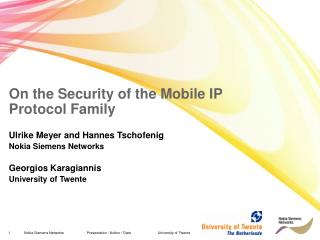 On the Security of the Mobile IP  Protocol Family