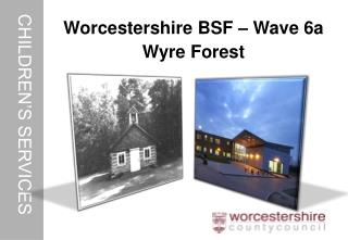 Geoff Roberts BSF Programme Manager  Worcestershire County Council