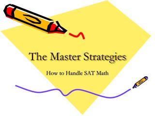 The Master Strategies