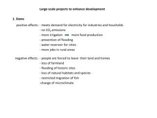 Large-scale projects to enhance development