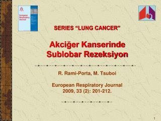 Akciğer Kanserinde  Sublobar  Rezeksiyon