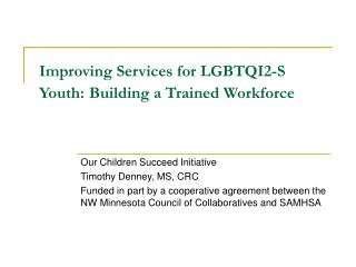 Improving Services for LGBTQI2-S Youth: Building a Trained Workforce