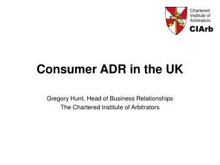 Consumer ADR in the UK
