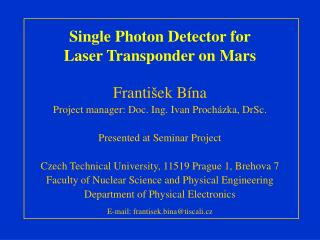 Single Photon Detector for Laser Transponder on Mars