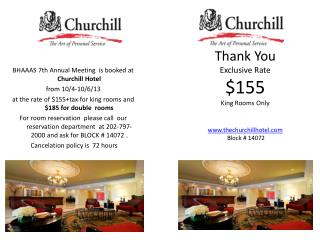 B HAAAS 7th Annual Meeting  is booked at  Churchill Hotel  from 10/4-10/6/13