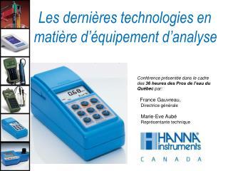 Les dernières technologies en  matière d'équipement d'analyse