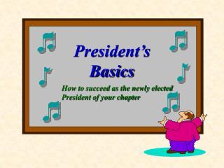 President's     Basics
