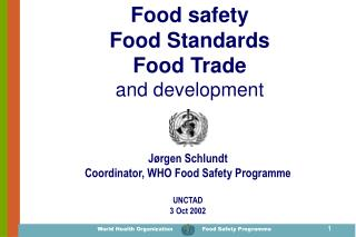 Food safety  Food Standards Food Trade and development
