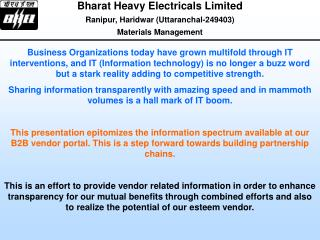 Bharat Heavy Electricals Limited  Ranipur, Haridwar (Uttaranchal-249403) Materials Management