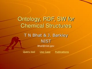Ontology, RDF, SW for Chemical Structures