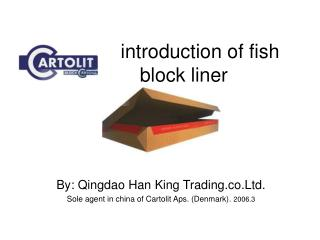 introduction of fish block liner
