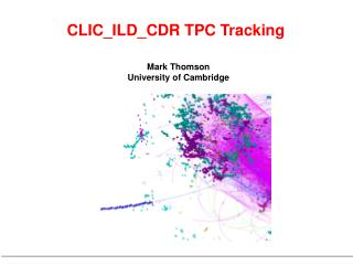 Mark Thomson  University of Cambridge