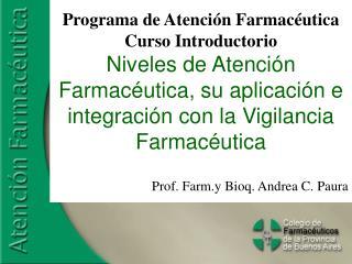 Programa de Atenci�n Farmac�utica Curso Introductorio