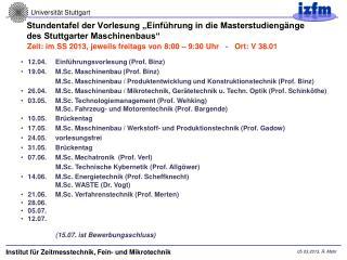 """Stundentafel der Vorlesung """"Einführung in die Masterstudiengänge  des Stuttgarter Maschinenbaus"""""""