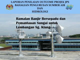 LAPORAN PENILAIAN OUTCOME PROJEK JPS BAHAGIAN PENGURUSAN SUMBER AIR  DAN HIDROLOGI