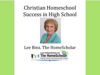 Christian Homeschool  Success in High School
