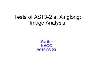 Tests of AST3-2 at Xinglong: Image Analysis