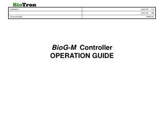 BioG-M Controller OPERATION GUIDE
