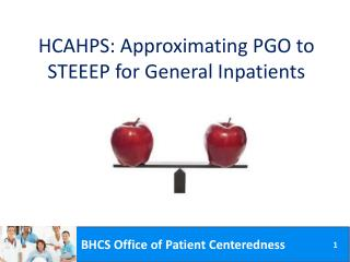 HCAHPS:  Approximating  PGO to  STEEEP for General Inpatients