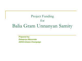 Project Funding  for Balia Gram Unnanyan Samity