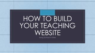 How to Build your Teaching Website