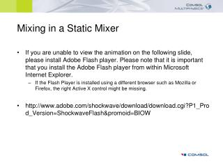 Mixing in a Static Mixer