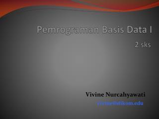 Pemrograman Basis Data I