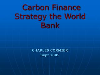 Carbon Finance Strategy the World Bank