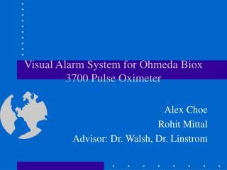 Visual Alarm System for Ohmeda Biox 3700 Pulse Oximeter