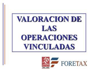 VALORACION DE LAS OPERACIONES VINCULADAS