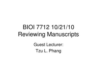 BIOI 7712 10/21/10  Reviewing Manuscripts