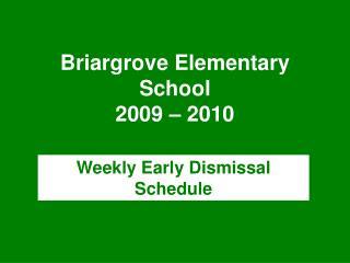 Briargrove Elementary School 2009 – 2010