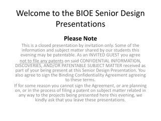 Welcome to the BIOE Senior Design Presentations