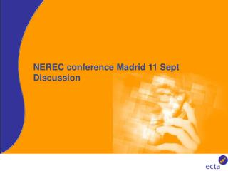 NEREC conference Madrid 11 Sept Discussion