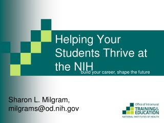 Helping Your Students Thrive at the NIH