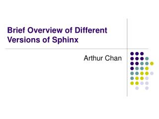 Brief Overview of Different Versions of Sphinx