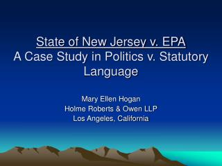 State of New Jersey v. EPA A Case Study in Politics v. Statutory Language