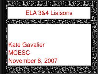 ELA 3&4 Liaisons