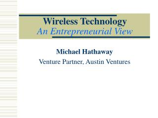 Wireless Technology An Entrepreneurial View