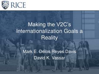 Making the V2C's Internationalization Goals a Reality