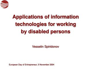 Applications of information technologies for working by disabled persons