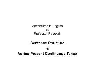 Adventures in English by Professor Rebekah