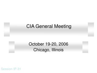 CIA General Meeting